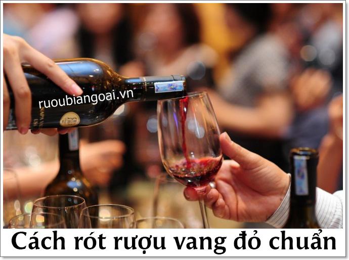 cách rót rượu vang chuẩn nhất